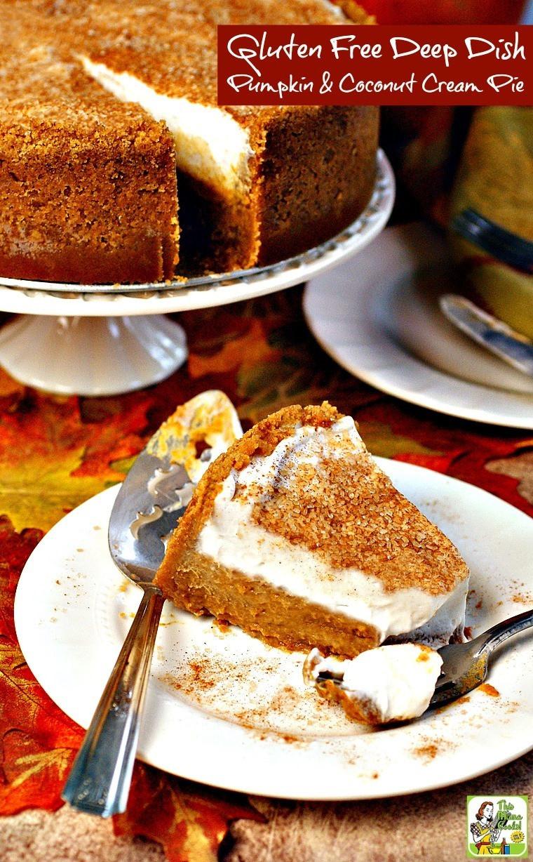 Dairy Free Pumpkin Pie Recipe  Gluten Free Deep Dish Pumpkin & Coconut Cream Pie