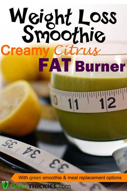 Dairy Free Weight Loss Smoothies  Creamy Citrus Fat Burner Smoothie Green Thickie's Weight