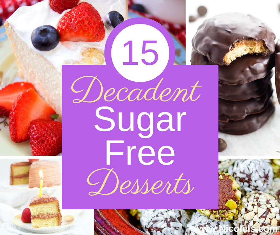 Dessert Recipes For Diabetics Sugar Free  15 Decadent Sugar Free Desserts
