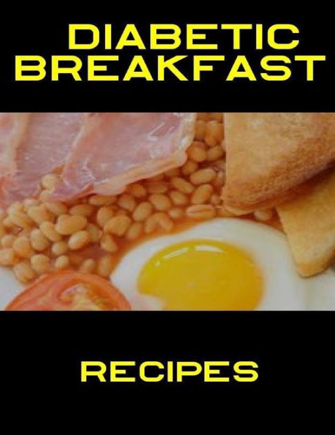Diabetic Breakfast Recipe  Diabetic Breakfast Recipes by Jenny Brown
