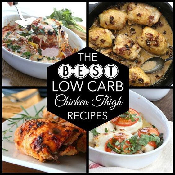 Diabetic Chicken Thigh Recipes  The Best Low Carb Chicken Thigh Recipes