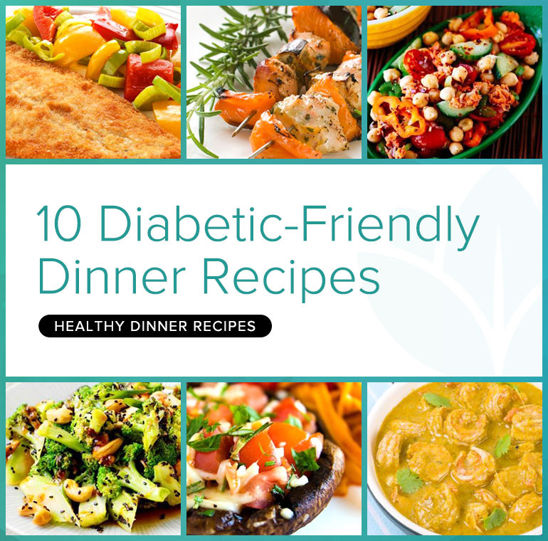 Diabetic Dinners Ideas  The Recipes Deliciously Healthy Dinners