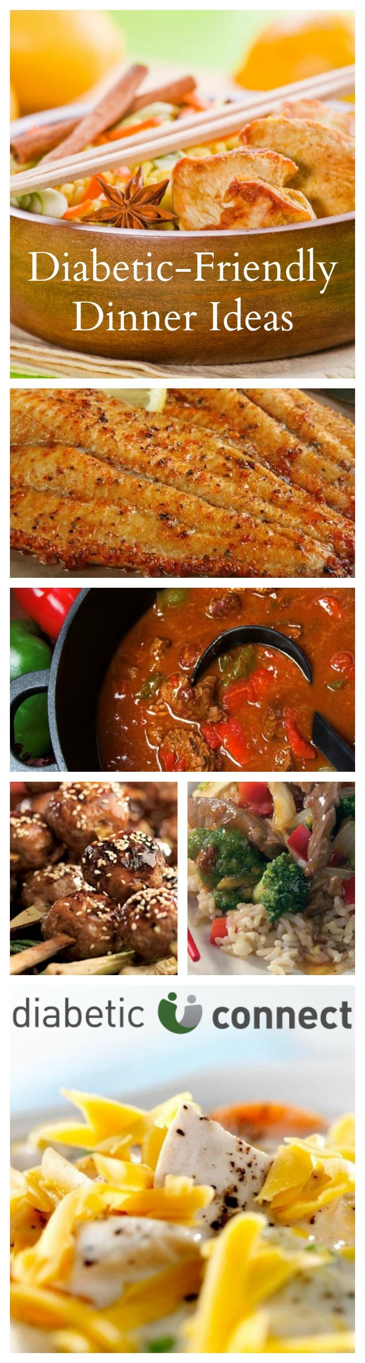 Diabetic Dinners Ideas  Are you in a dinner rut Here are some new diabetic