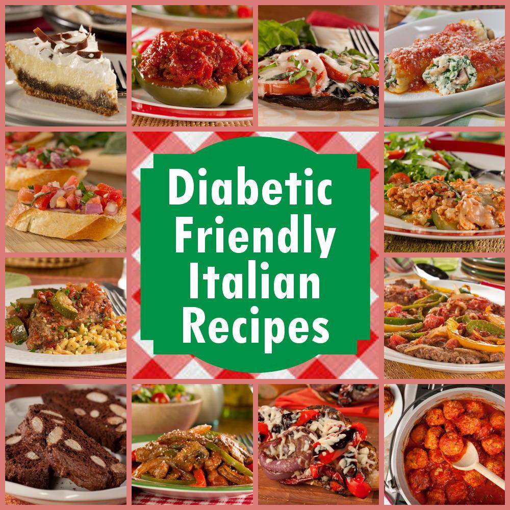 Diabetic Gourmet Recipes  12 Diabetic Friendly Italian Recipes