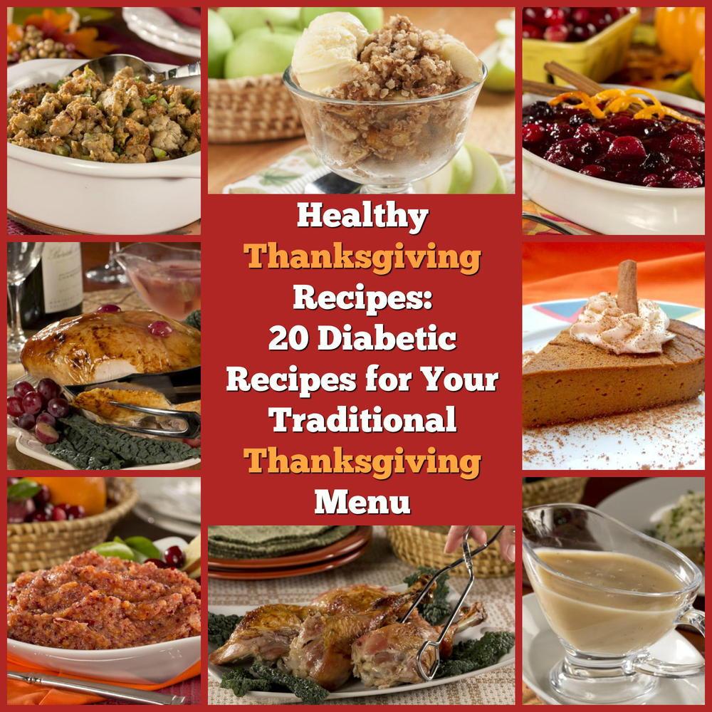 Diabetic Menu Recipes  Healthy Thanksgiving Recipes 20 Diabetic Recipes for Your