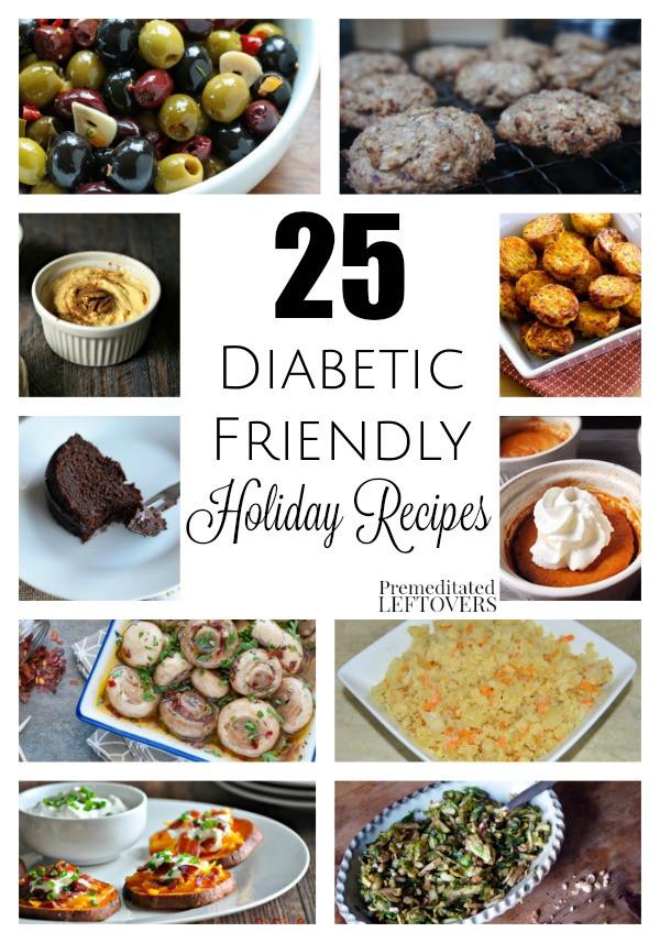 Diabetic Menu Recipes  25 Diabetic Friendly Holiday Recipes