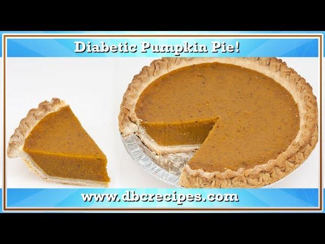 Diabetic Pumpkin Pie  Delicious Diabetic Pumpkin Pie and So Healthy Too