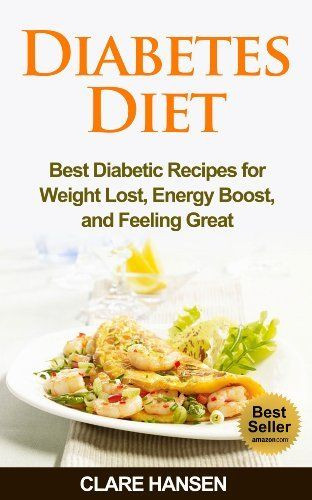 Diabetic Recipes For Weight Loss  Diabetes Diet Best Diabetic Recipes for Weight Loss