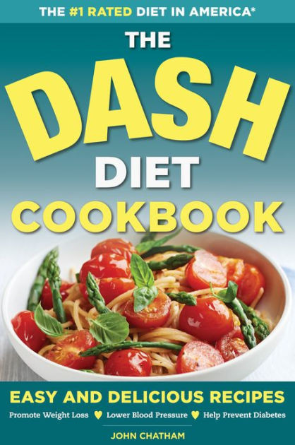 Diabetic Recipes For Weight Loss  Dash Diet Health Plan Cookbook Easy and Delicious Recipes