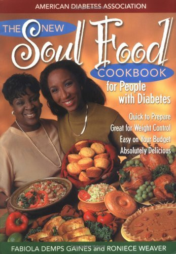 Diabetic Soul Food Recipes  The New Soul Food Cookbook for People with Diabetes Book
