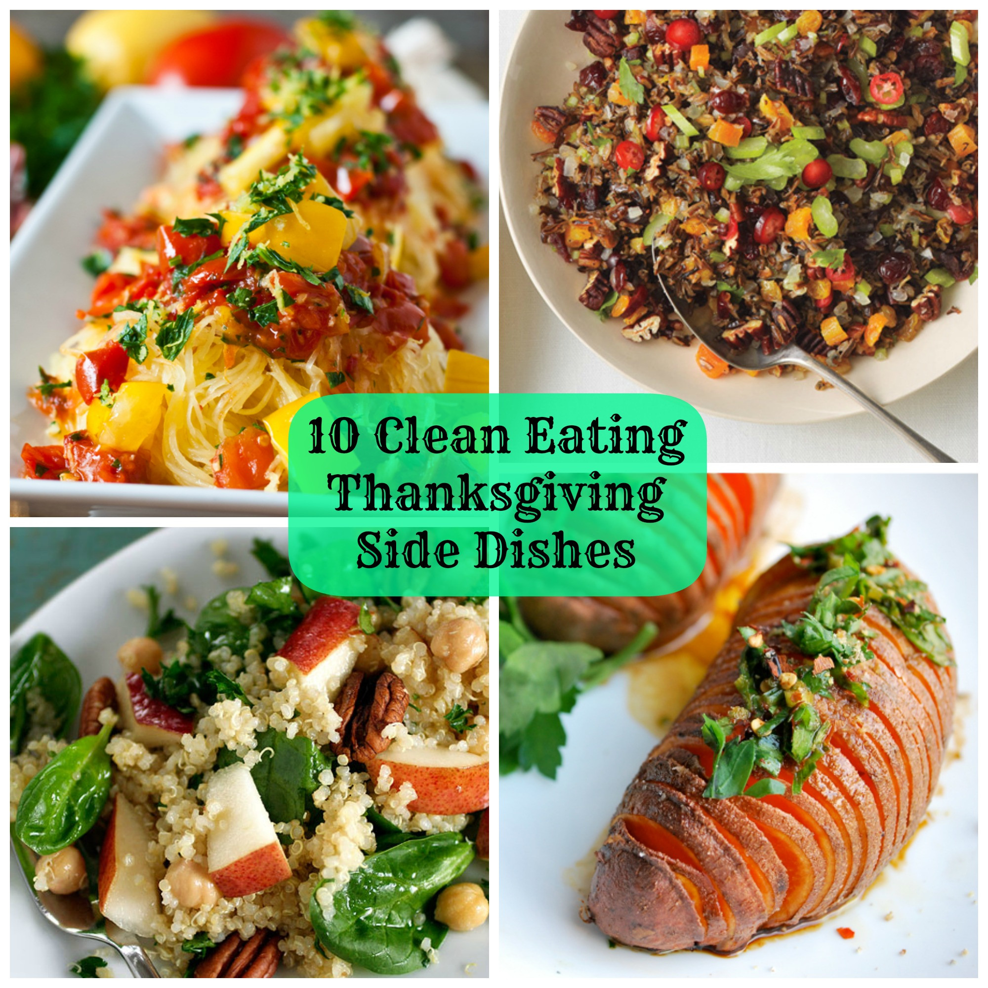 Diabetic Thanksgiving Side Dishes  10 Clean Eating Thanksgiving Side Dishes That Are Not
