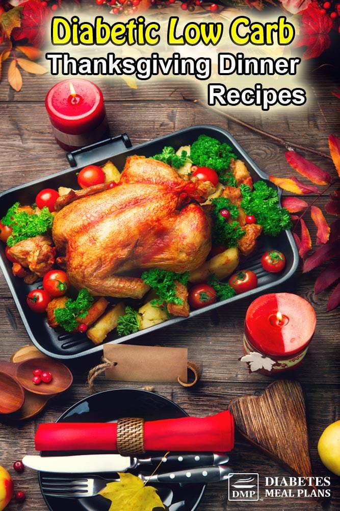 Dinner Recipe For Diabetic  Type 2 Diabetic Thanksgiving Recipes