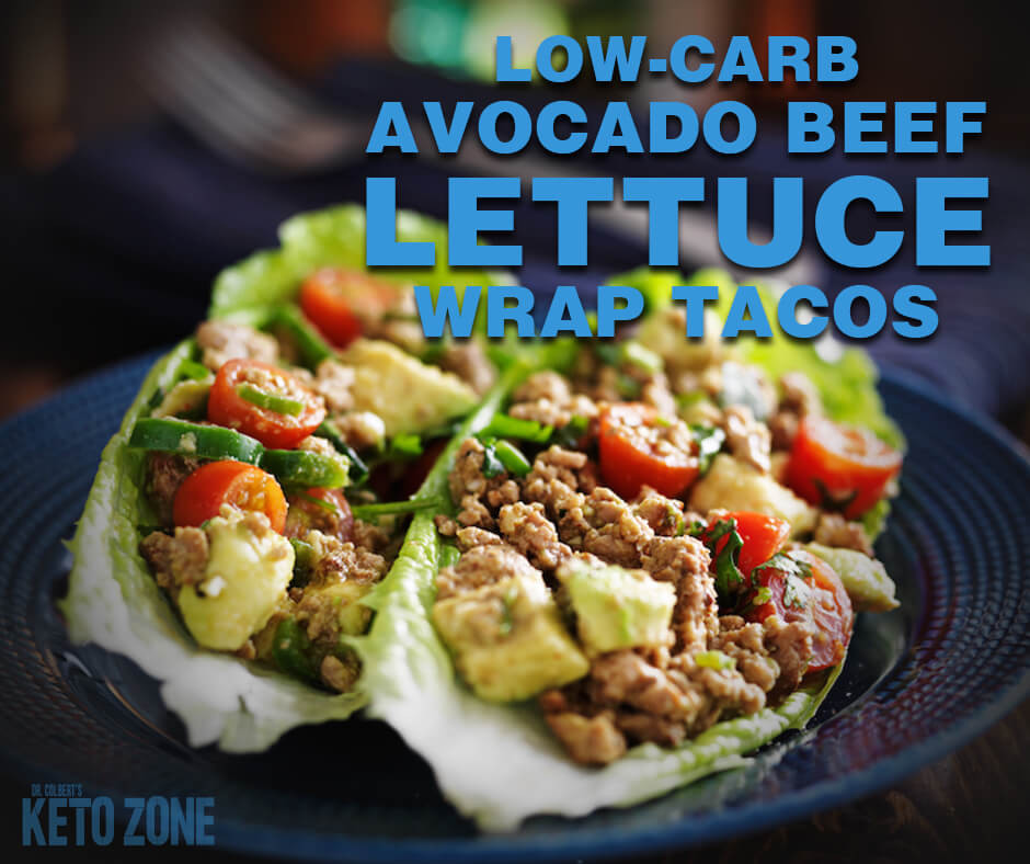 Don Colbert Keto Diet  Low Carb Avocado Beef Lettuce Wrap Tacos Keto Zone Diet