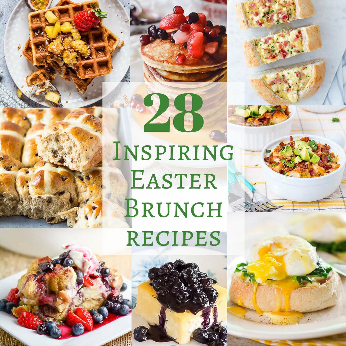 Easter Breakfast Recipes  28 Inspiring Easter Brunch Recipes