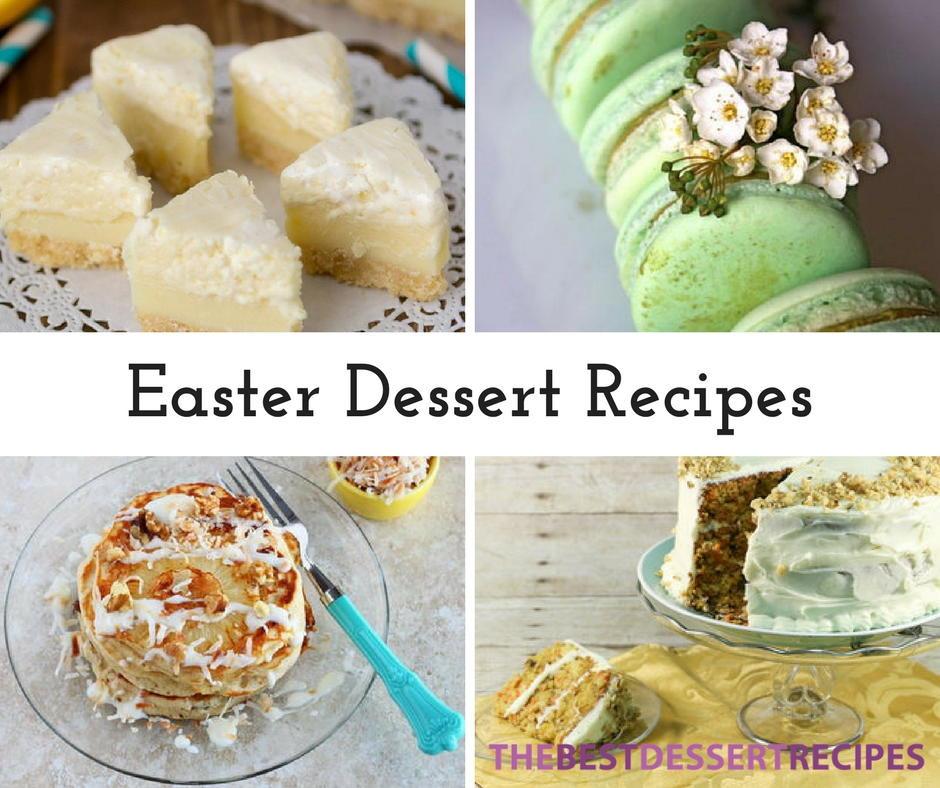 Easter Desserts Recipes  17 Easter Dessert Recipes