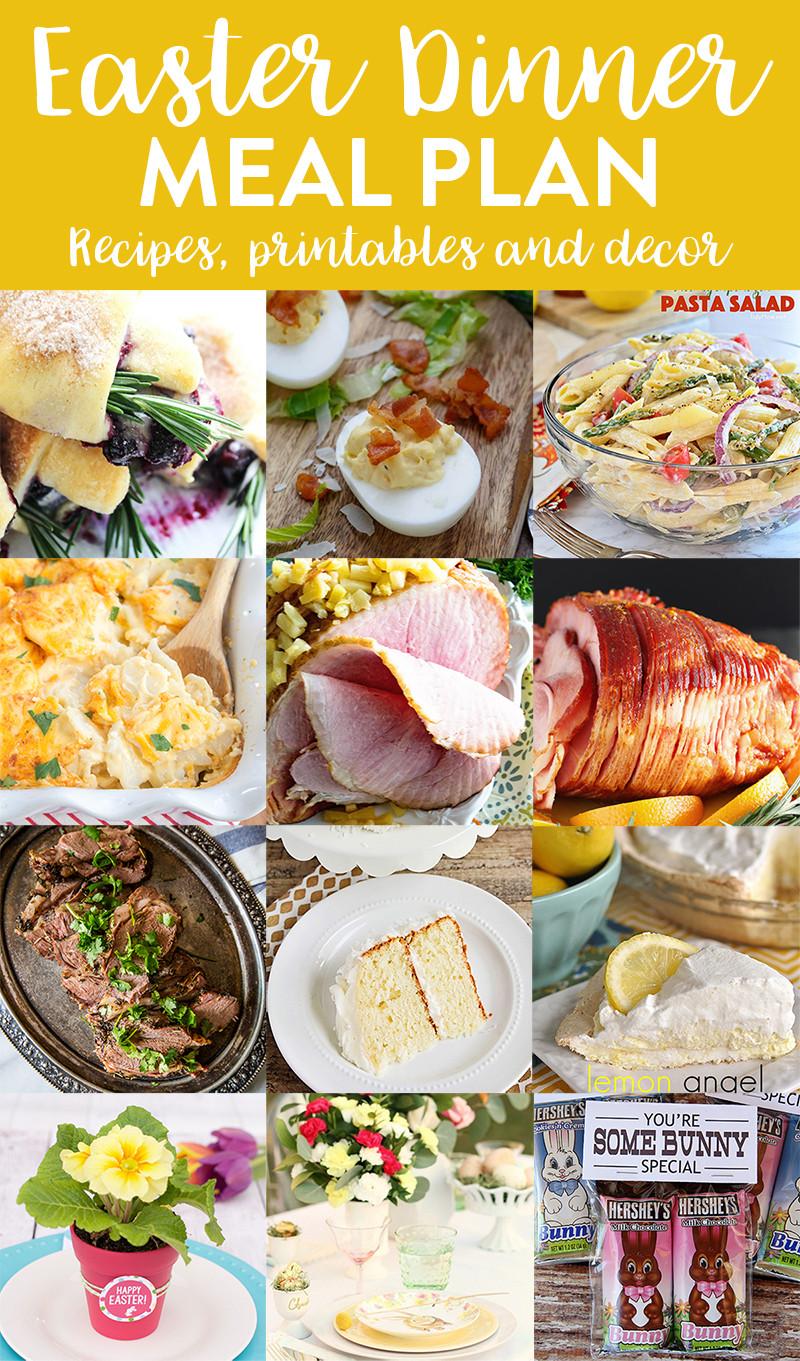 Easter Dinner Menu  Easter Dinner Menu and Meal Plan we ve done the work for