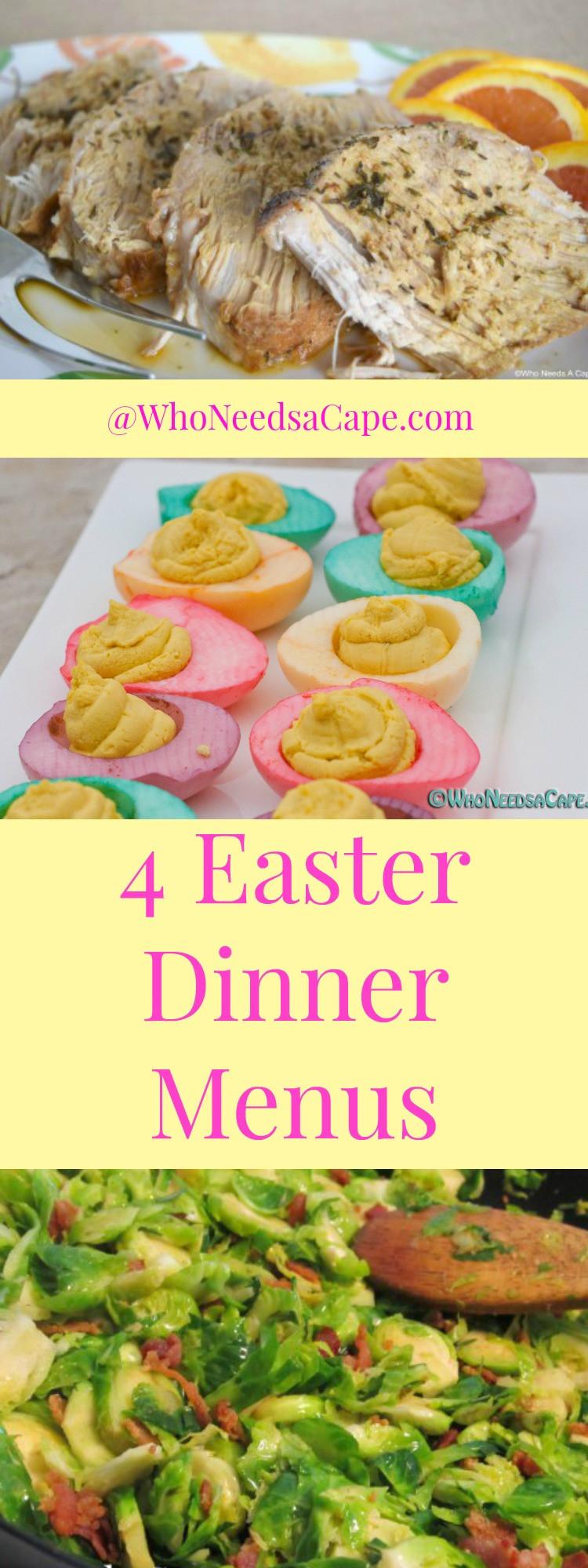 Easter Dinner Menu  Easter Dinner Menus Who Needs A Cape