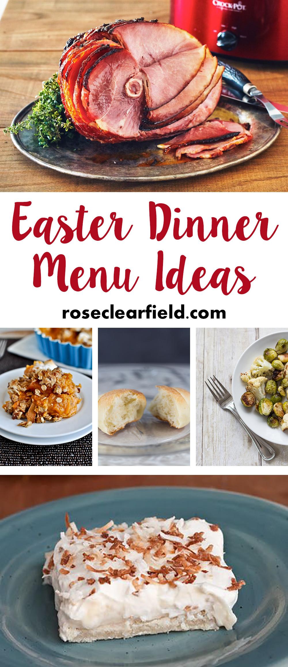Easter Dinner Menu  Easter Dinner Menu Ideas • Rose Clearfield