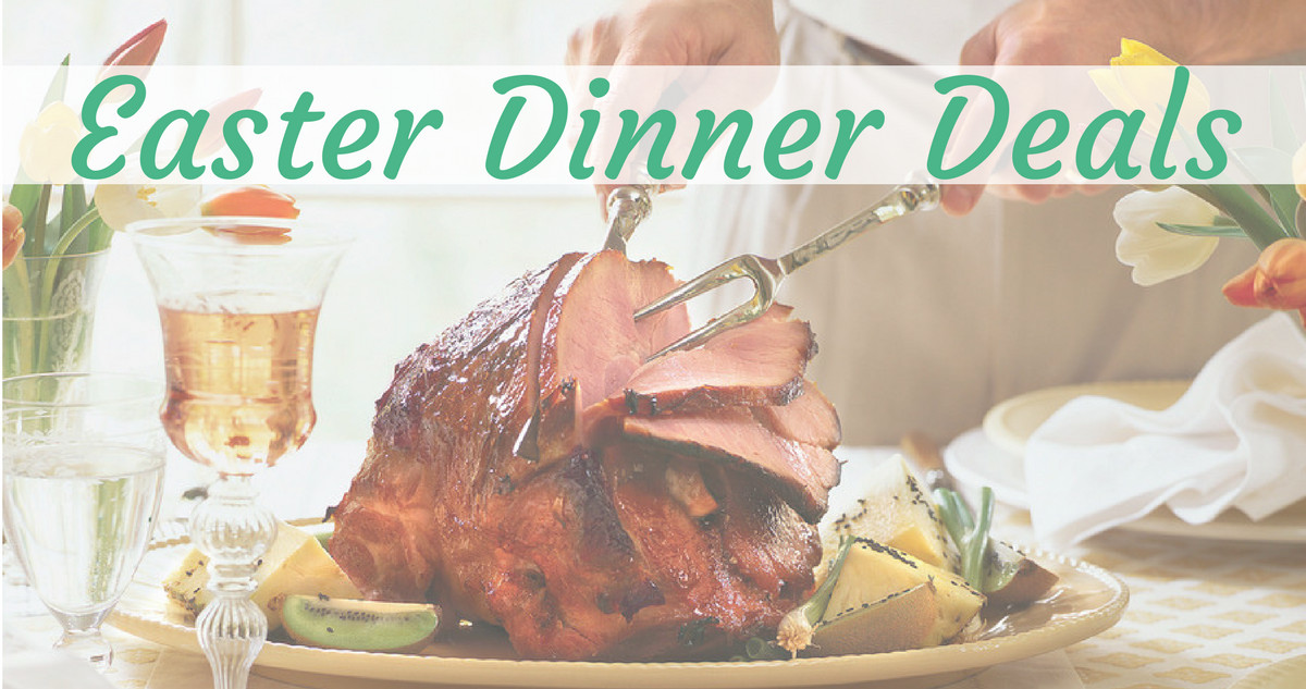 Easter Dinner Specials  Top Easter Dinner Deals Round Up Southern Savers