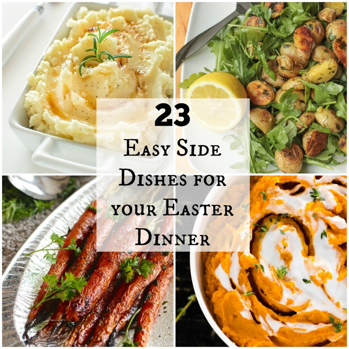 Easter Dinners Simple  23 Easy Side Dishes for your Easter Dinner Feed a Crowd