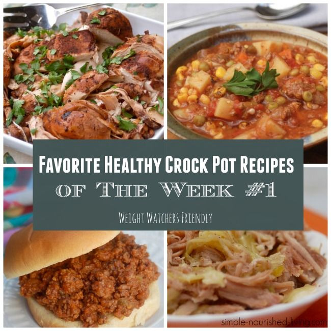 Easy Diabetic Crock Pot Recipes  Favorite Healthy Crock Pot Recipes Wk 1 weight watchers