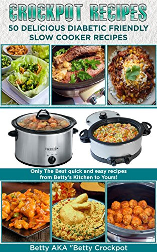 "Easy Diabetic Slow Cooker Recipes  Cookbooks List The Best Selling ""Diabetic & Sugar Free"