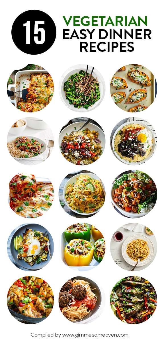 Easy Dinner Recipes Vegetarian  15 Ve arian Dinner Recipes