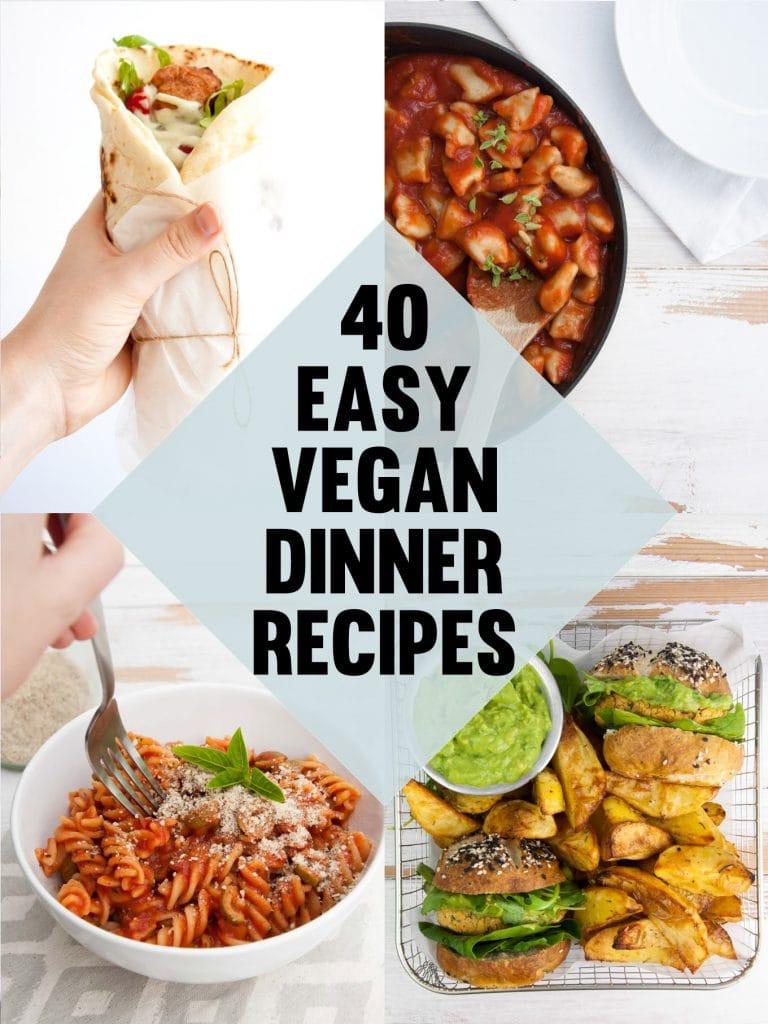 Easy Dinner Recipes Vegetarian  40 Easy Vegan Dinner Recipes