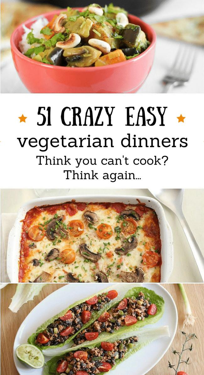 Easy Dinner Recipes Vegetarian  ve arian recipes easy