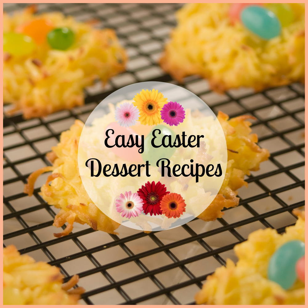 Easy Easter Desserts Recipes With Pictures  25 Easy Easter Dessert Recipes