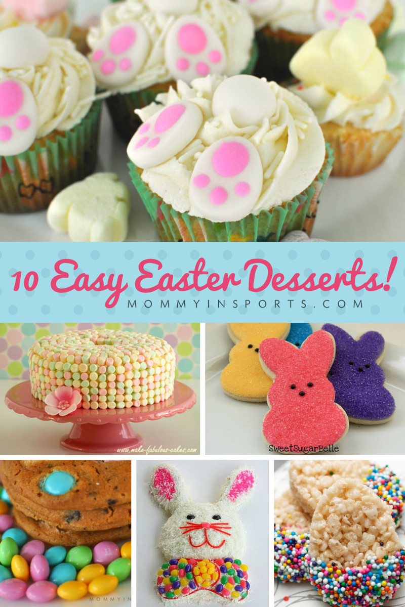 Easy Easter Desserts Recipes With Pictures  10 Easy Easter Desserts Mommy in Sports New Site