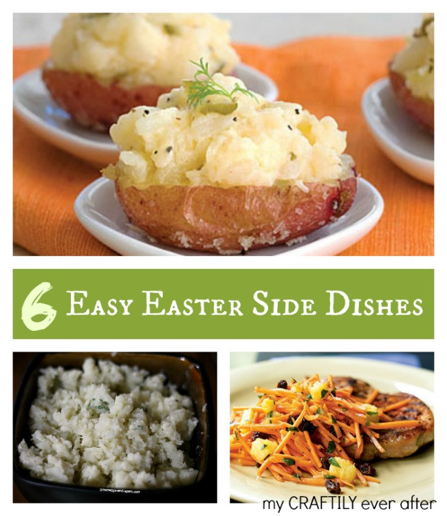 Easy Easter Side Dishes Recipe  6 Easy Easter Side Dishes My Craftily Ever After