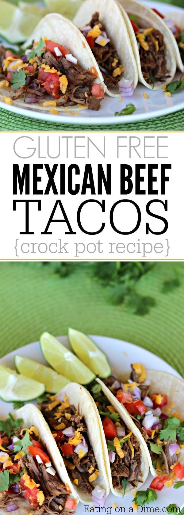 Easy Gluten Free Crockpot Recipes  Gluten Free Crock pot Mexican Shredded Beef Taco Recipe