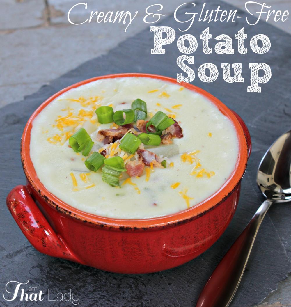 Easy Gluten Free Soup Recipes  How to Make Potato Soup Lauren Greutman