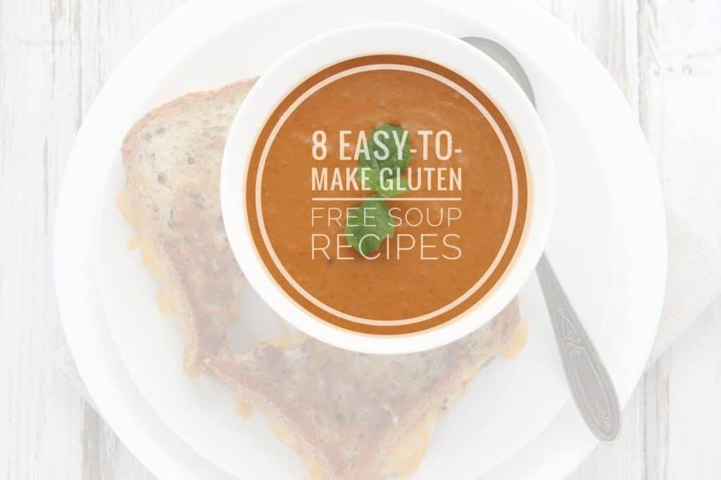 Easy Gluten Free Soup Recipes  8 Easy To Make Gluten Free Soup Recipes ficially