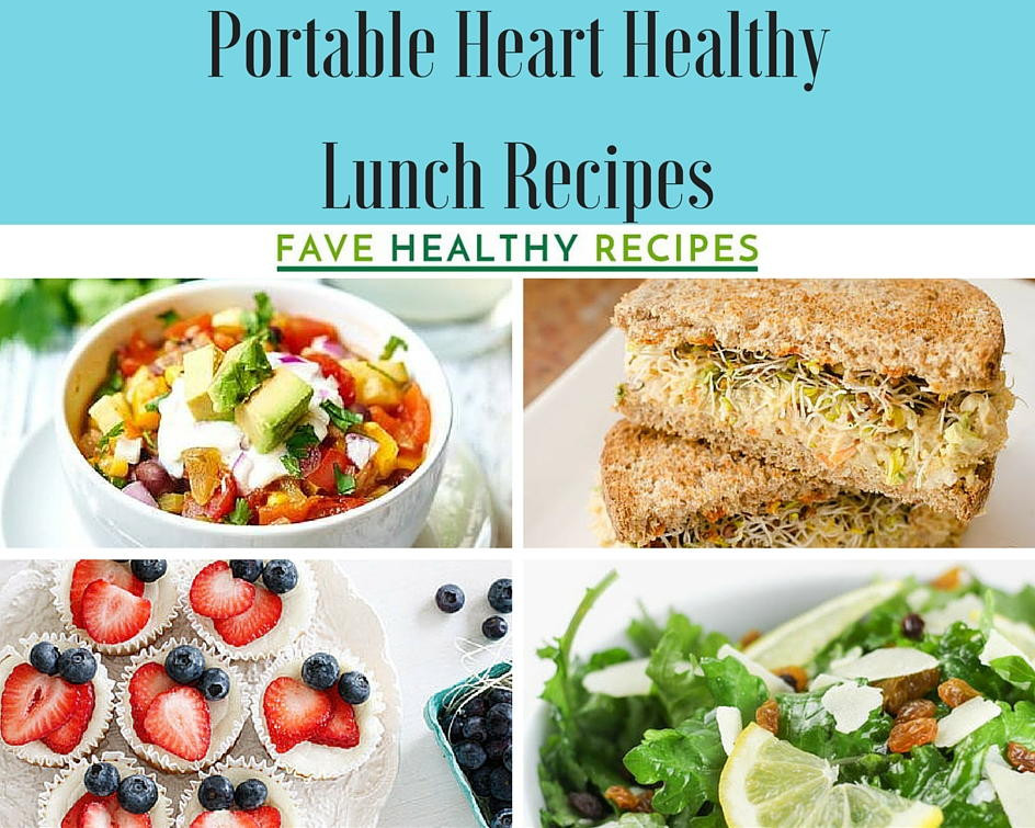 Easy Heart Healthy Recipes  47 Portable Heart Healthy Lunch Recipes