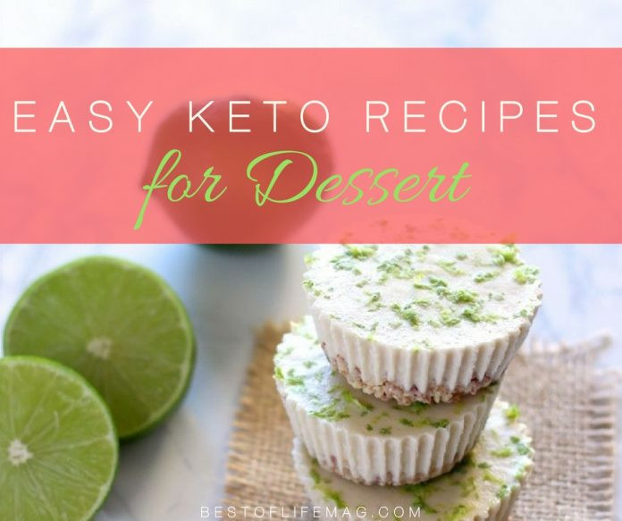 Easy Keto Dessert Recipes  Easy Keto Dessert Recipes to Diet Happily The Best of