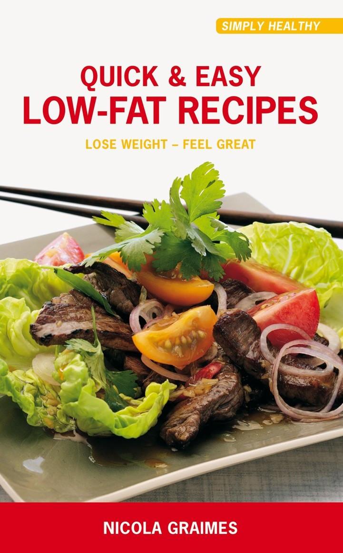 Easy Low Fat Recipes  Quick & Easy Low Fat Recipes eBook Healthy Food
