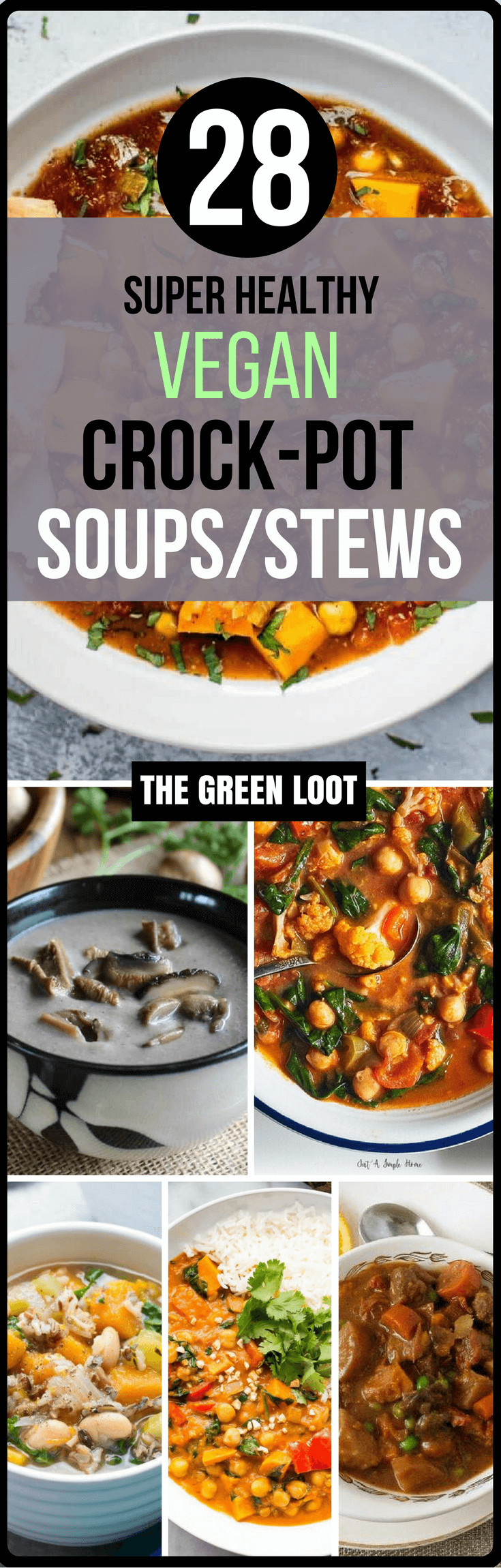 Easy Vegan Crock Pot Recipes  The Best 28 Vegan Crockpot Soups Stews Recipes Easy