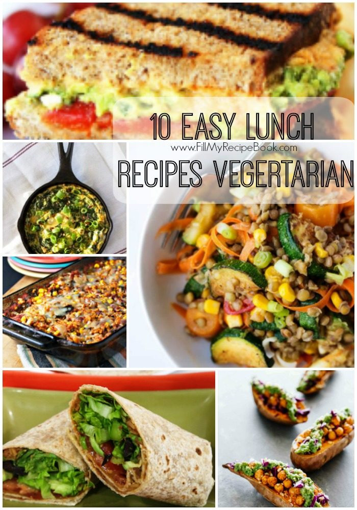 Easy Vegetarian Lunch Recipes  10 Easy Lunch Recipes Ve arian Fill My Recipe Book