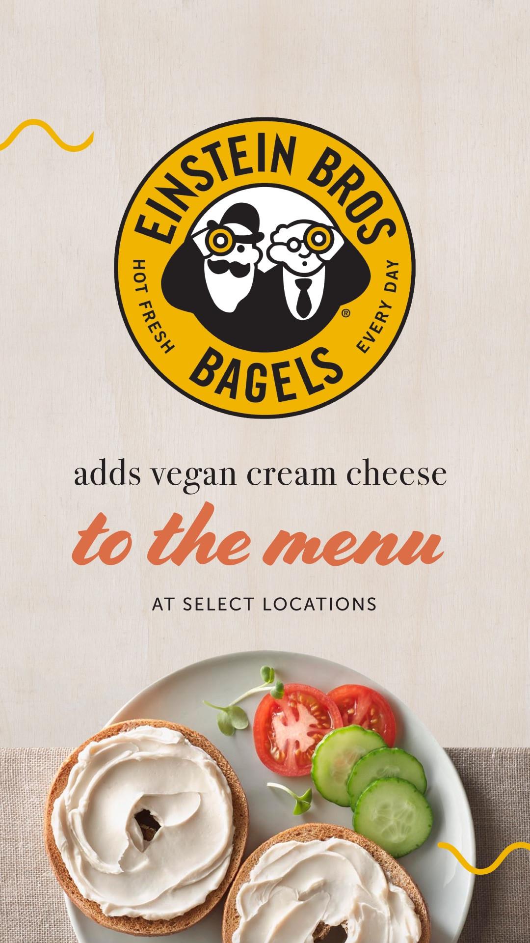 Einstein Bros Bagels Vegan  Einstein Bros Bagels Adds Vegan Cream Cheese at Select