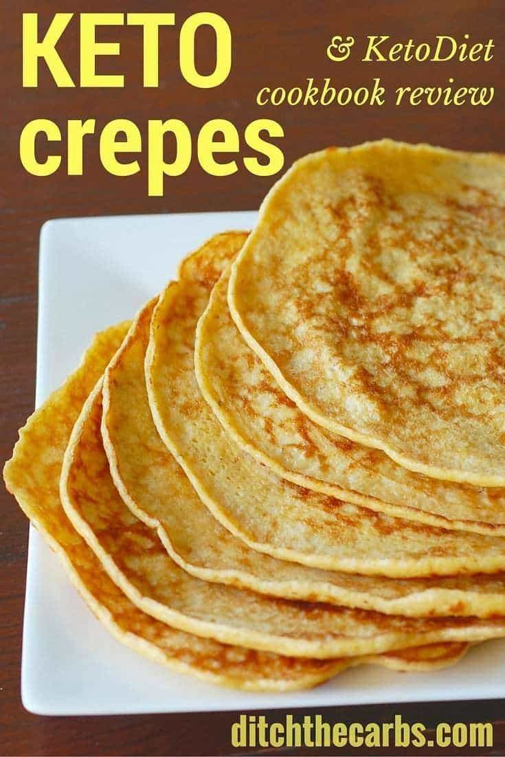 Free Keto Diet Recipes  Keto Crepes From The Keto t Cookbook Ditch The Carbs