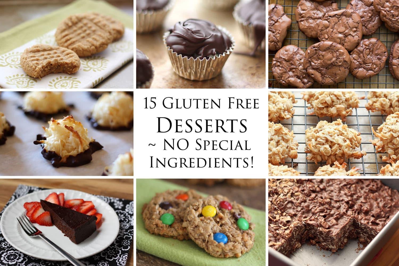 Gluten And Dairy Free Dessert Recipes  15 Delicious Gluten Free Desserts NO special ingre nts
