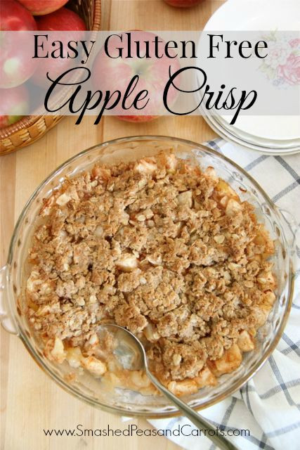 Gluten Free Apple Desserts  Easy Gluten Free Apple Crisp Recipe Smashed Peas & Carrots