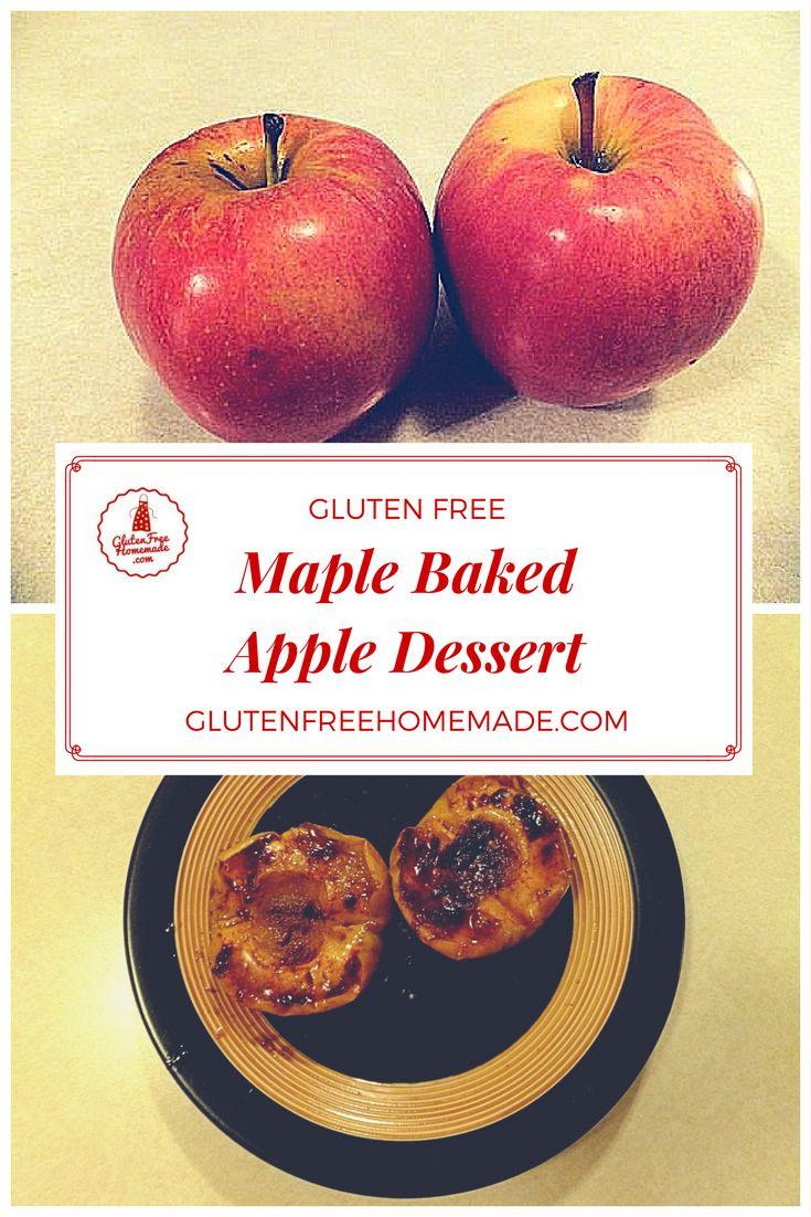 Gluten Free Apple Desserts  Maple Baked Gluten Free Apple Dessert