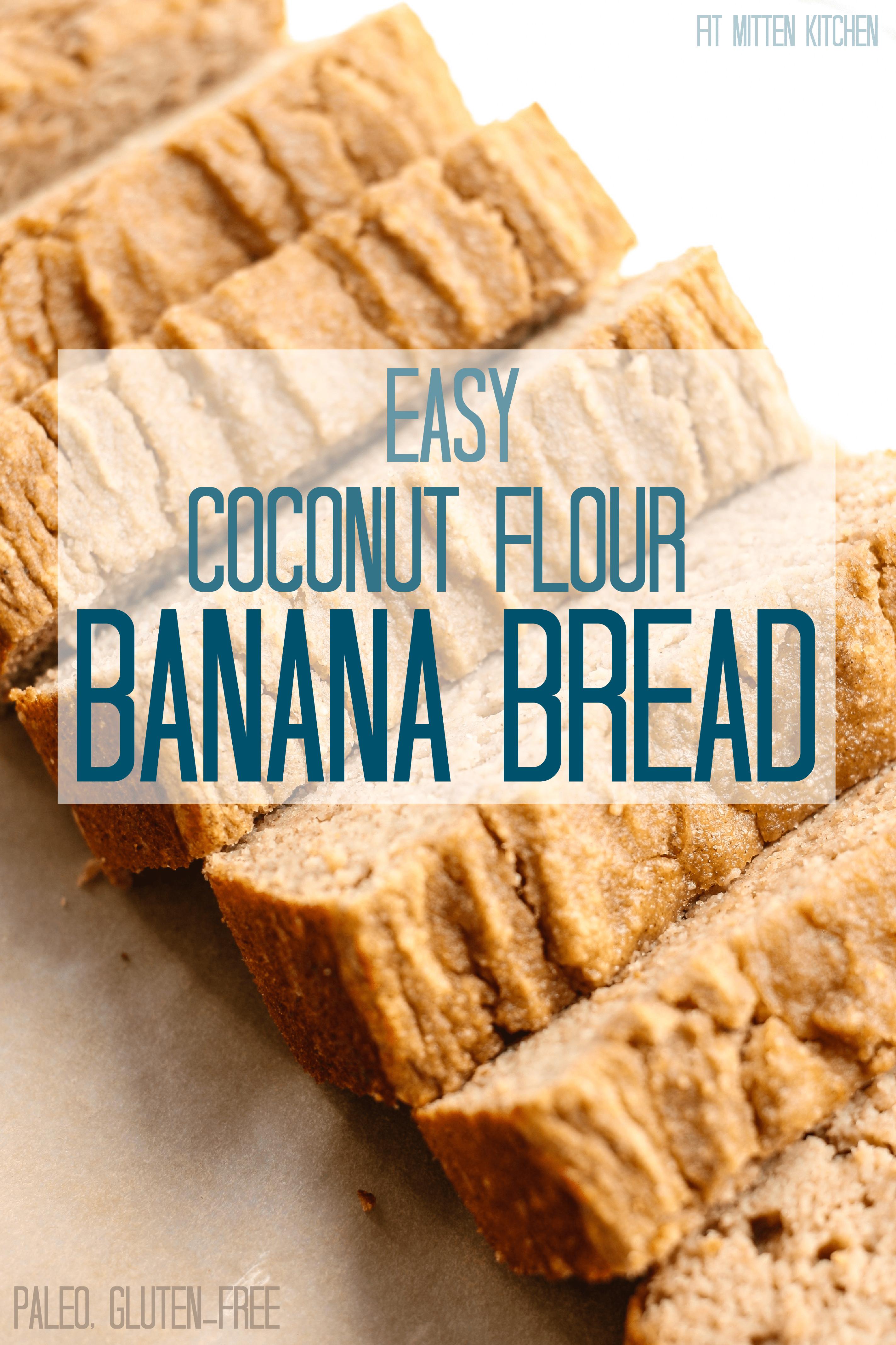 Gluten Free Banana Bread With Coconut Flour  Easy Coconut Flour Banana Bread [paleo gluten free dairy