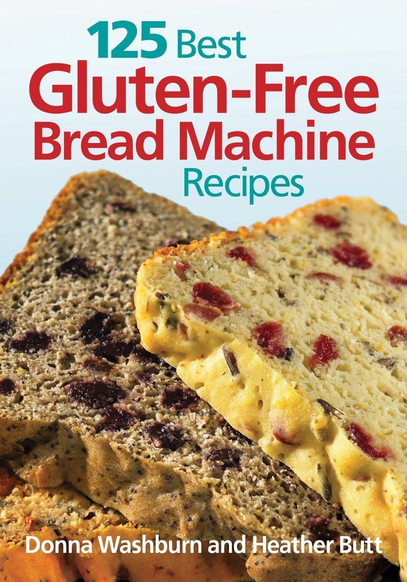Gluten Free Bread Recipe Bread Machine  What is the Best Gluten Free Bread Maker A Slice Bread
