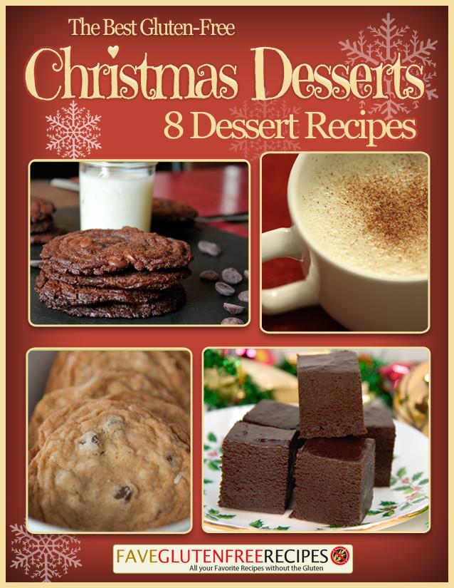 Gluten Free Christmas Desserts  The Best Gluten Free Christmas Desserts 8 Dessert Recipes
