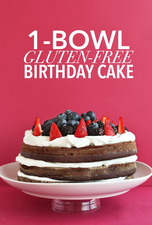 Gluten Free Dairy Free Birthday Cake  Gluten Free Birthday Cake