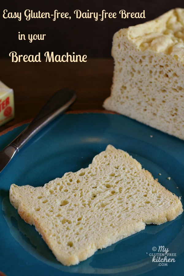 Gluten Free Dairy Free Bread Machine Recipe  gluten free bread machine recipe